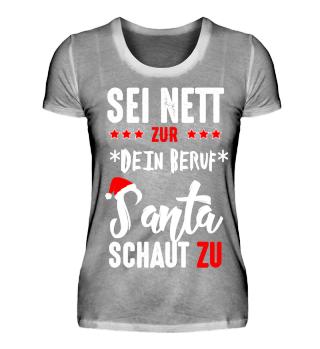 Sei nett, Santa schaut zu - Weihnachten