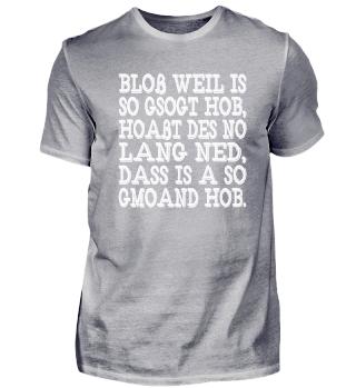 BLOß WEIL IS...