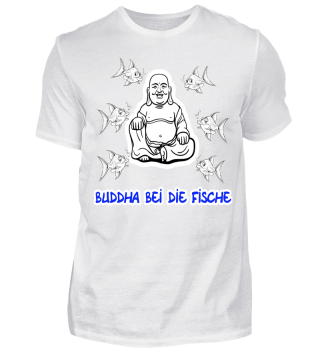 Buddha bei die Fische