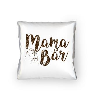 Mama Bär - Kissen