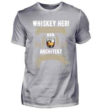 Whiskey her! Der Architekt hat Durst