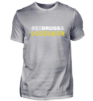 Sex Drugs Dosenbier Festival