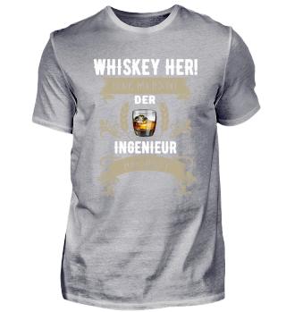 Whiskey her! Der Ingenieur hat Durst