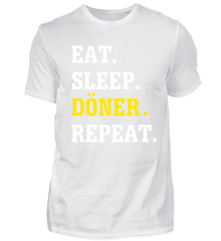 Eat Sleep Döner Repeat T-Shirt