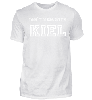 Kiel, don`t mess with
