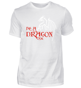 Be A DRAGON - red white