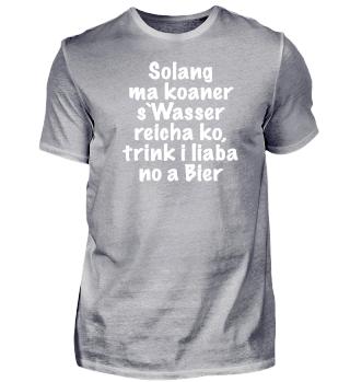 SOLANG MA KOANER s`WASSER REICHA KO