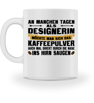 Designerin Kaffee Tasse