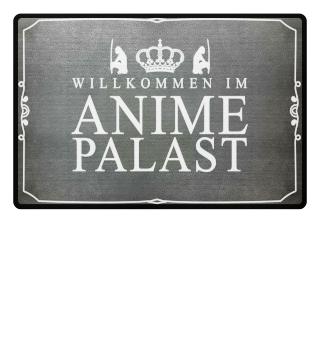 Fußmatte Anime - Willkommen im Palast