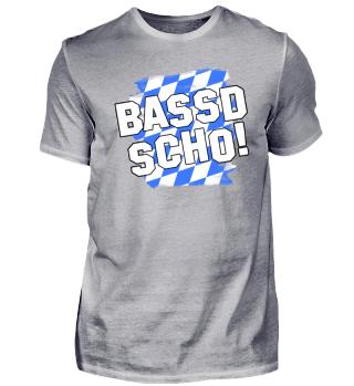 BASSD SCHO!