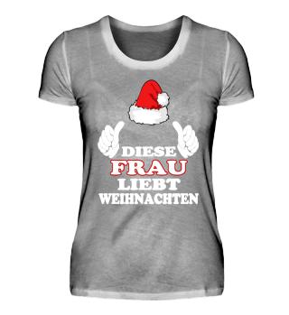 Diese Frau liebt Weihnachten T-Shirt