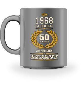 1968 geboren 50 Jahre zur Perfektion gereift Geburtstag Geschenk