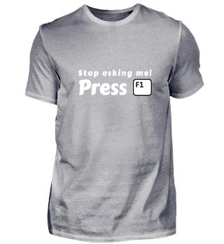 Stop Asking - Press F1