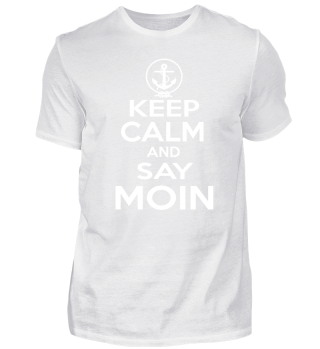 Keep Calm Moin