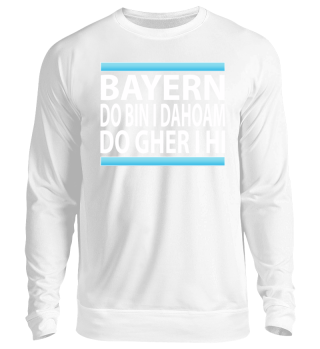BAYERN DO BIN I DAHOAM DO GHER HI