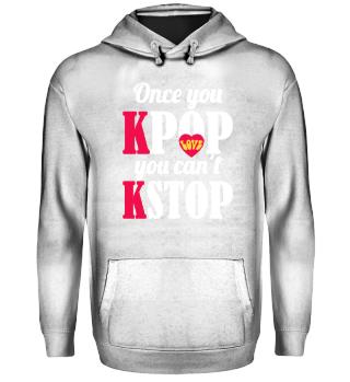 K-Pop cannot stop T-Shirt