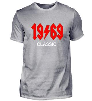 1969 50. Geburtstag Rock Rocker Shirt
