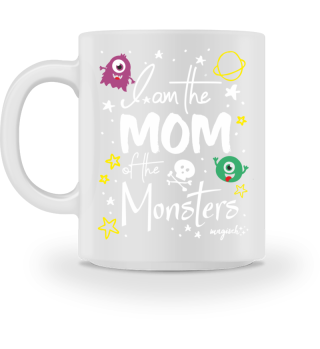 I am the mom of the Monsters #magisch